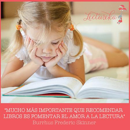 """Frases Célebres: """"Mucho más importante que recomendar libros es fomentar el amor a la lectura"""" Burrhus Frederic Skinner"""