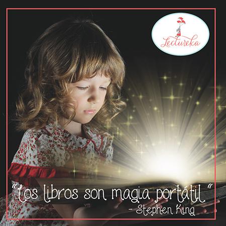 "Frases Célebres: ""Los libros son magia portatil"" Stephen King"