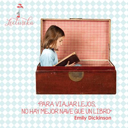 """Frases Célebres: """"Para viajar lejos, no hay mejor nave que un libro"""" Emily Dickinson"""