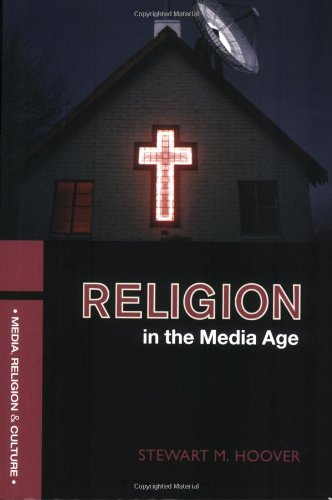 Dr. Hoover's book  Religion in the Media Age  is an excellent expansion of the topics covered in this blog. Find it  HERE .