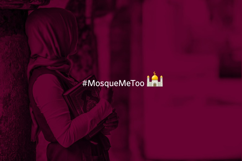 The #MosqueMeToo movement has brought attention to the demands of Muslim women to be heard, to be seen, and to be respected.
