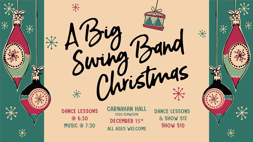 Come join us for a night of music and dancing. The Big Swing Band will be performing a wonderful selection of holiday and jazz standards for your listening or dancing pleasure. Come early for a chance to practice your dance steps with a 1-hour swing dance lesson!   |EVENT INFORMATION|  Saturday December 15, 2018 Doors: 6:00 PM Dance Lessons: 6:30 PM Music: 7:30 PM All Ages Event   |TICKETING INFORMATION|  Available at the door *  Cash & Card Accepted   $12.00 - Swing Dance Lessons & Show $10.00 - Show Only    Enjoy Alcoholic Drinks (With Valid ID) & Non-Alcoholic Drinks for Sale *  Cash & Card Accepted *  Order in food from Arni's nextdoor.