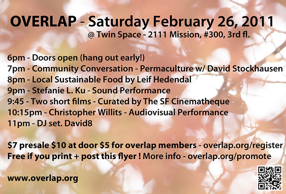 RSVP at the Facebook Event Page Help spread the word to your friends. Contact us if you would like to be involved or volunteer at an event for free admission - email info (at) overlap.org .