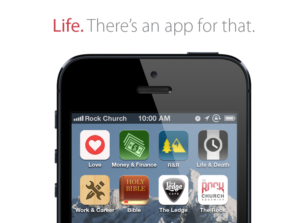 "Life! We'll be looking at the main areas of life that we all share—Love, Romance and Relationships, Money and Finances, Work & Career, Rest and Recreation and even, Life and Death. You'll learn that for each key area of life there is, ""An App For That!"""