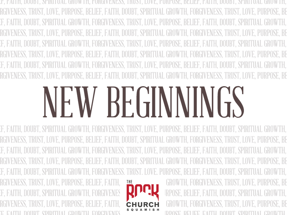 New Beginnings. In this series we will discover that everything has a beginning. Whether men and women, ideas and dreams, every journey in life has a beginning. Not every new beginning turns out the way we had hoped, dreamed or planned, but new beginnings happen all the time and can lead to life-changing journeys.