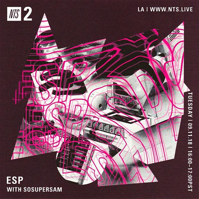 """BACK ON @nts_radio FOR MY SHOW """"ESP"""" TUNE IN TODAY 4-5PM PST"""