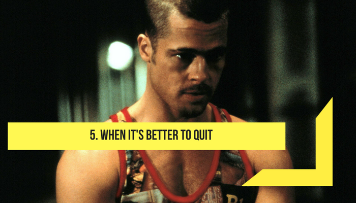 When it's better to quit