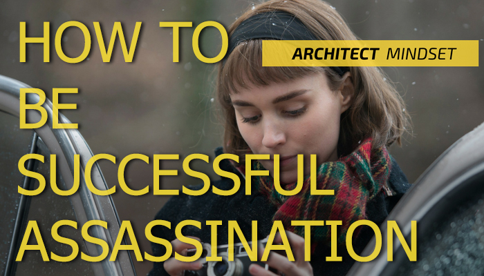 how to be successful assassination