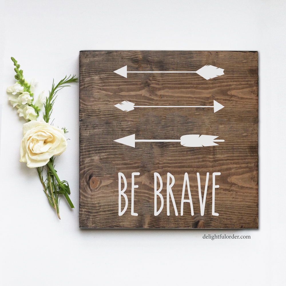 Be Brave (S)