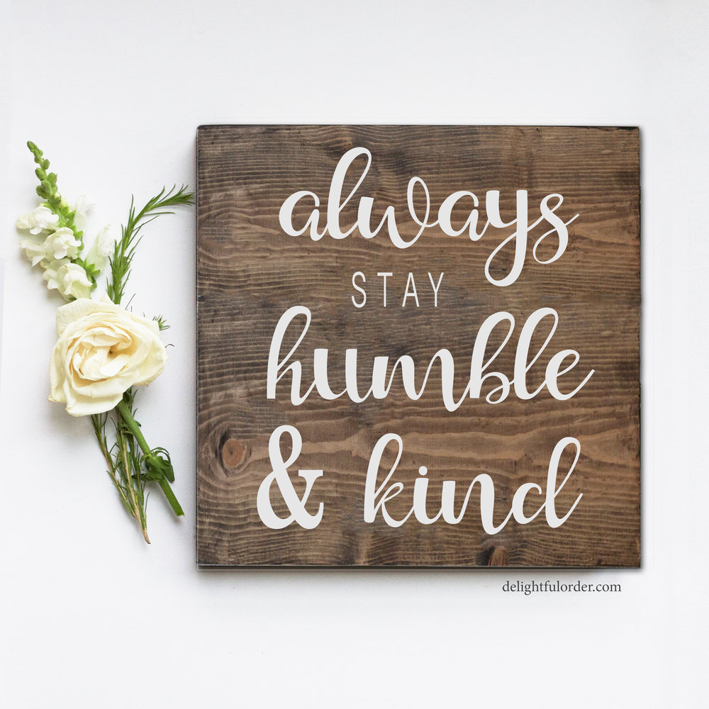 Always Stay Humble (S)