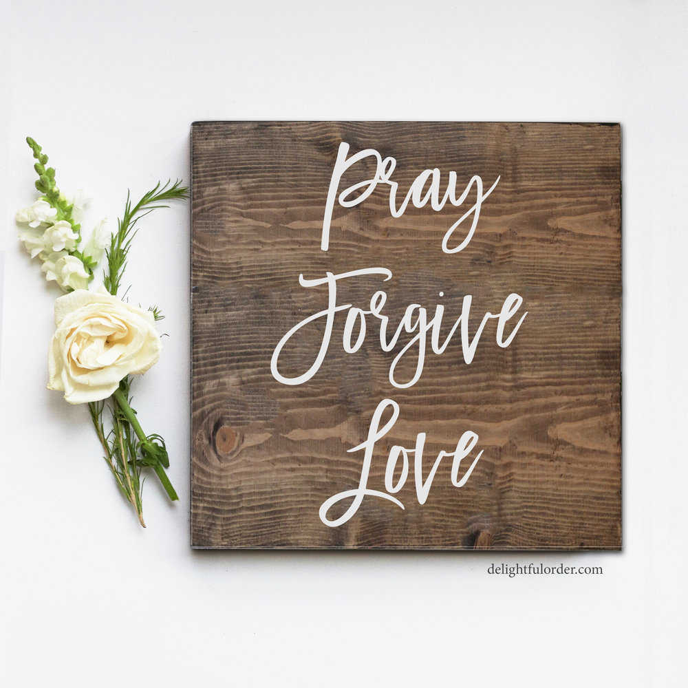 Pray Forgive Love (S)