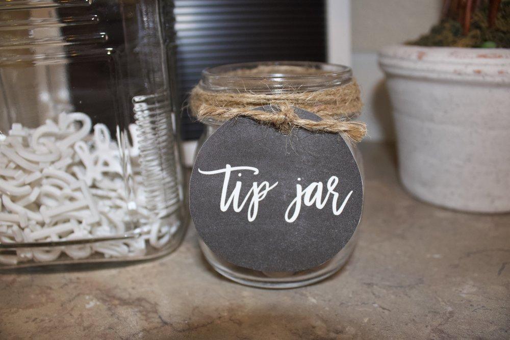 Tip jar for loose change found in pockets.