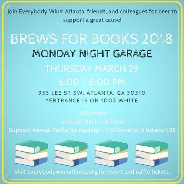Join #EverybodyWinsAtlanta March 29th for #BrewsforBooks #fundraiser. Check out the prize raffle!