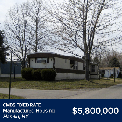 CMBS Fixed Rate Manufactured Housing Hamlin, NY