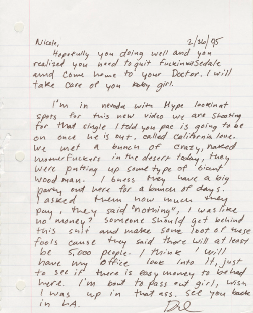 "Dr Dre's letter to his girlfriend   (now wife)  , Nicole Threatt, as they scouted locations for the ""California Love"" video.    Also, I will now believe California Love is not inspired by Mad Max, but is basically what happens at Burning Man.     (via  Bullettmedia )"