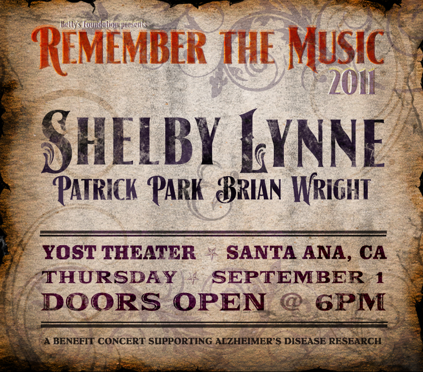 And now for something non-comedy related…  In case someone out there digs country music, my boss is organizing this concert benefiting Alzheimer's research.   _____________________    Remember The Music    An Alzheimer's Benefit Concert with Shelby Lynn, Patrick Park & Brian Wright     DOORS OPEN AT 6PM  DINNER WILL BE SERVED FROM 6:30 to 8:00 PM  For dinner reservations please email holly@bettysfoundation.org  General Admission $35 VIP Platform Tickets $55   Purchase Tickets    www.rememberthemusic.org