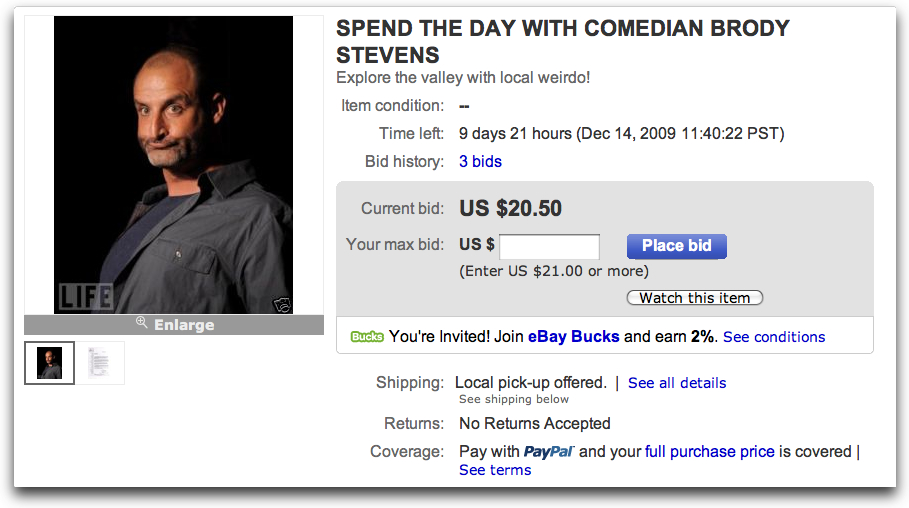 "The Comedy Death Ray Charity Auction s are up!   This rivals the ""Spend a Day with Eddie Pepitone as he does his Daily Chores"" auction from last year. Other interesting auctions:       Screen a movie of your choice at cinefamily        A ticket to CDR Christmas Show and an awkward phone call from Todd Barry during the show.        Ltn. Dangle/Tom Lennon's Mustache from Reno 911   (I'm sure I know who's bidding on this …shudder…)         Ben Garant's police vest from Reno 911   (I don't really care that it's Garant's, I just think it would be great to have a real police vest.)"