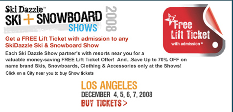 it's that time of year again… Skidazzle Ski and Snowboard expo is this weekend at the LA Convention Center. For the price of admission ($17), you get a lift pass to Snow Summit/Bear Mountain, which is normally $66. I'm thinking I might just stop by.