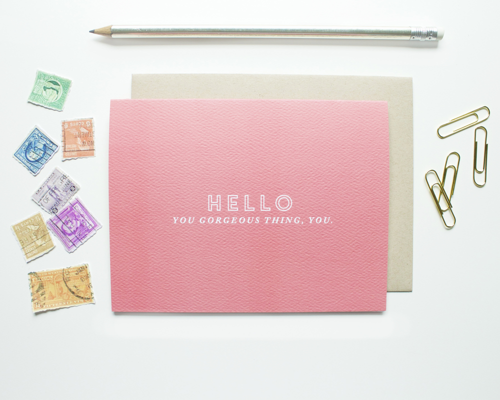 """Hello Gorgeous"" card // shop here"