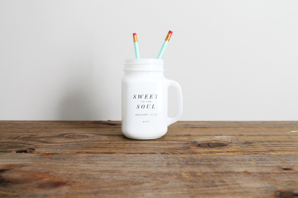 """Sweet to the Soul"" Mason Drinking Jar $10"
