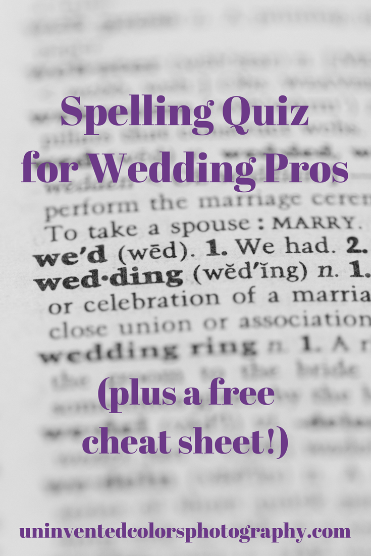 Spelling Quiz for wedding professionals (with free cheat sheet!)
