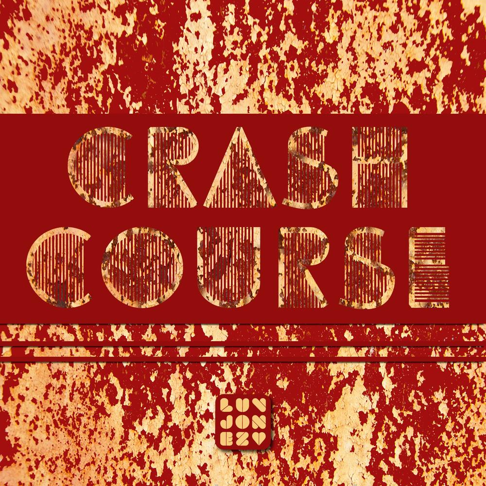 LuvJonez Crash Course