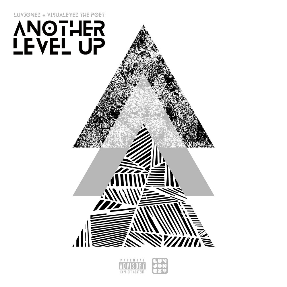 Luvjonez & VisualEyez The Poet - Another Level Up