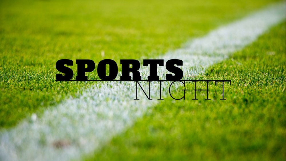 SPORTS NIGHT.jpg