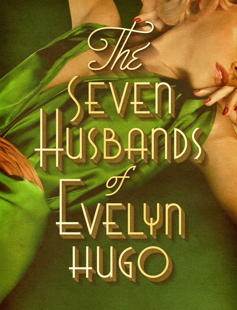The Seven Husbands of Evelyn Hugo: A Novel •  Lettering