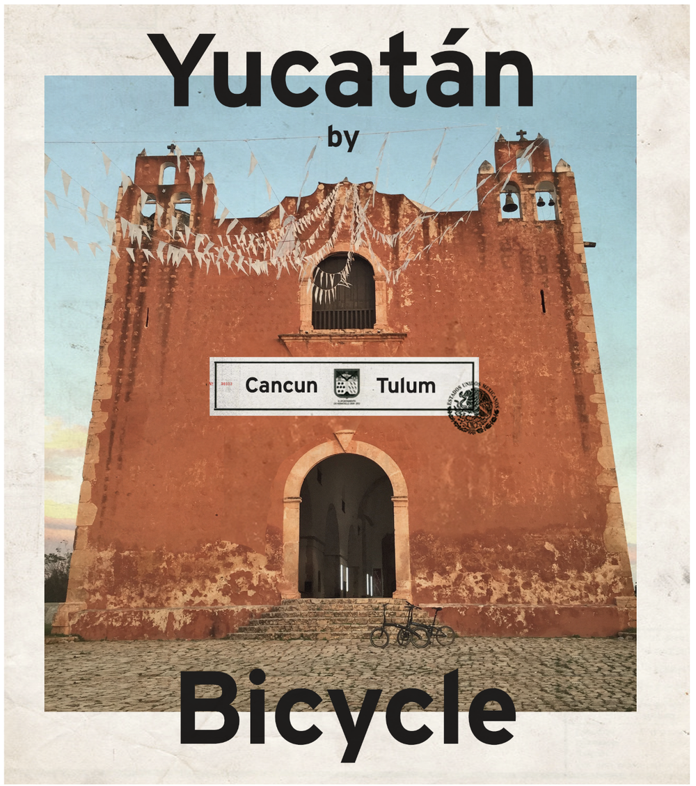 Yucatan_by_bicycle_pretty_damned_fast..png