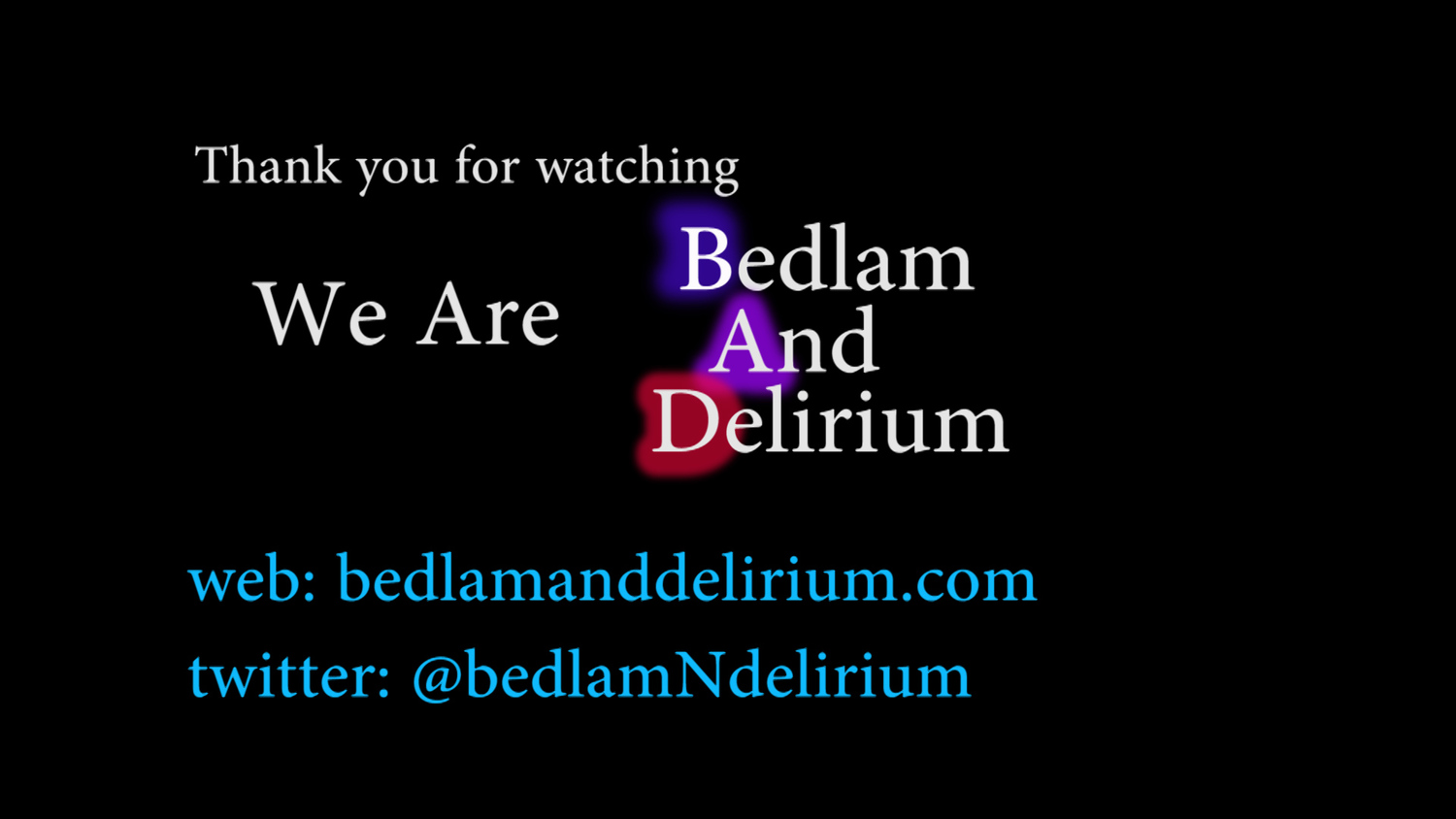 Bedlam And Delirium (BAD) Films LLC