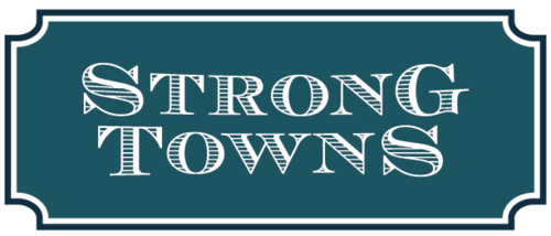 Ask Strong Towns, Question #10 - Strong Towns Blog - Strong Towns