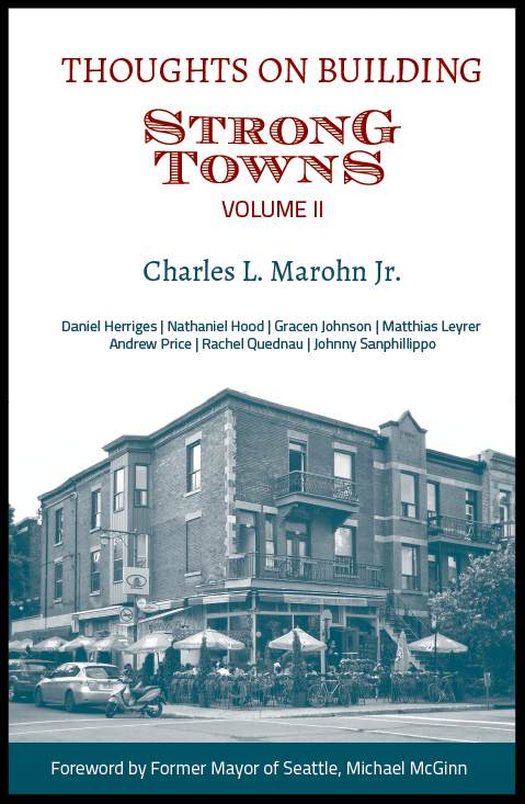 Thoughts on Building Strong Towns, Volume II (paperback or ebook)