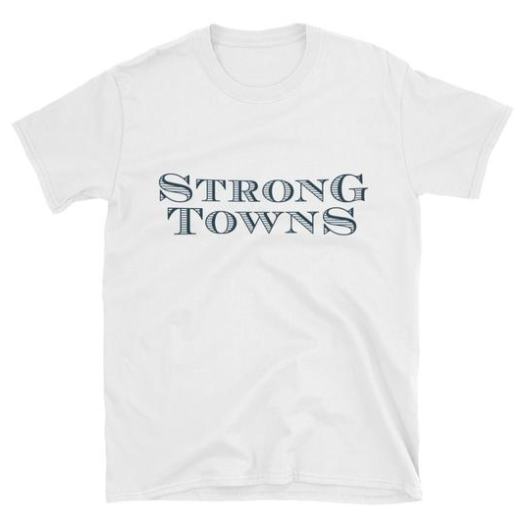 The Strong Towns T-Shirt in White