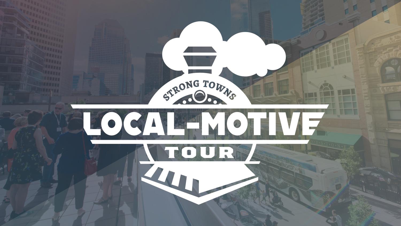 Announcing the Local-Motive Tour