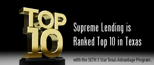 Supreme Lending is ranked Top 10 in Texas for the SETH Down Payment Assistance Program!