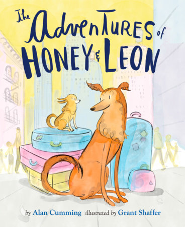 The Adventures of Honey and Leon - the new picture book written by Alan and illustrated by his husband Grant.