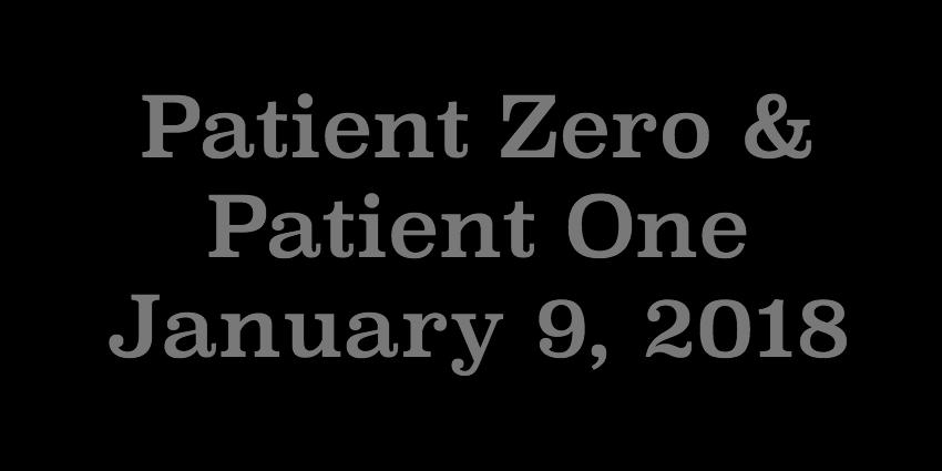 Jan 9 2018 - Patient Zero and Patient One.jpg