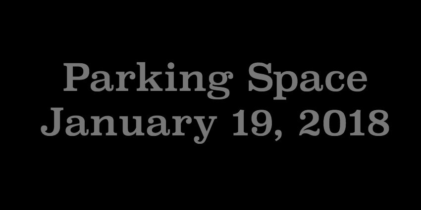 Jan 19 2018 - Parking Space.jpg