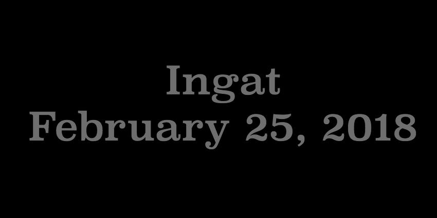 Feb 25 2018 - Ingat.jpg