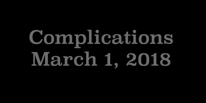 March 1 2018 - Complications.jpg