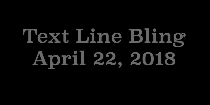 April 22 - Text Line Bling.jpg