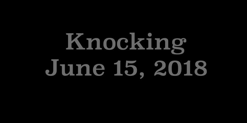 June 15 2018 - Knocking.jpg