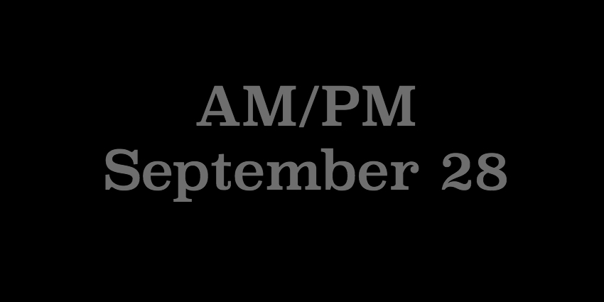 September 28 2018 - AMPM.jpg