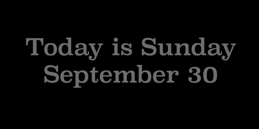 September 30 2018 -  Today is Sunday.jpg