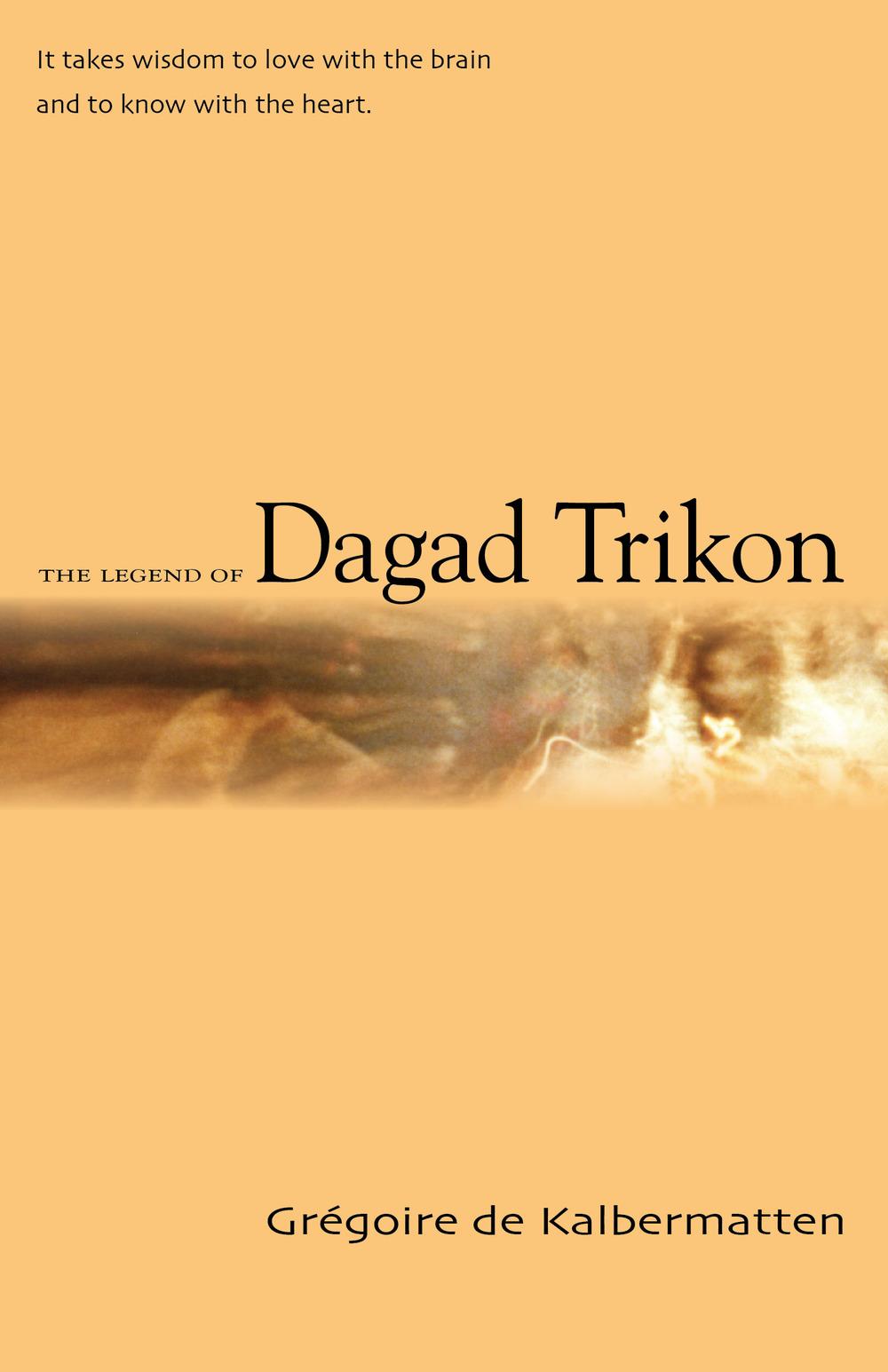 THE LEGEND OFDAGAD TRIKON