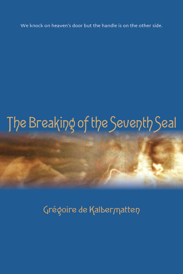 THE BREAKING OF THE SEVENTH SEAL