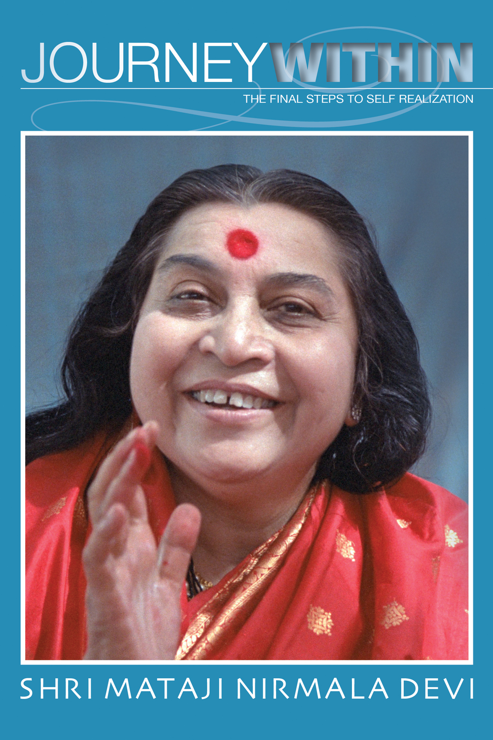 An introduction to Sahaja Yoga entirely in the words of Shri Mataji Nirmala Devi