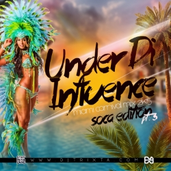 "Under Di Influence Pt 3 ""Miami Mix 2015"""