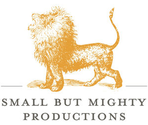 Small But Mighty Productions